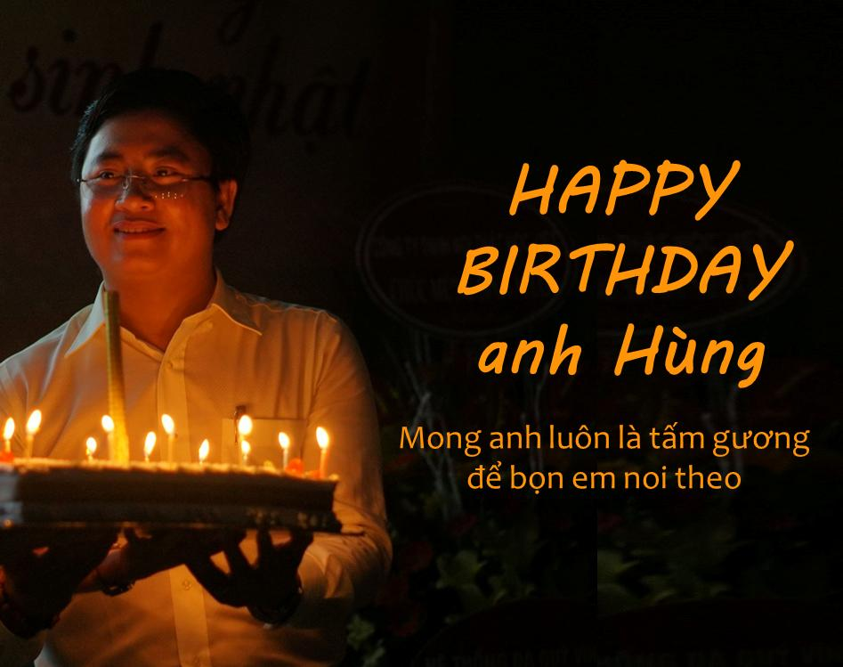 Happy Birthday anh Hùng